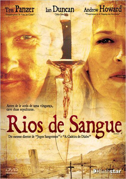 Rios de Sangue  (2016)