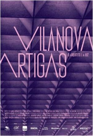 Vilanova Artigas: O Arquiteto e a Luz (2015)