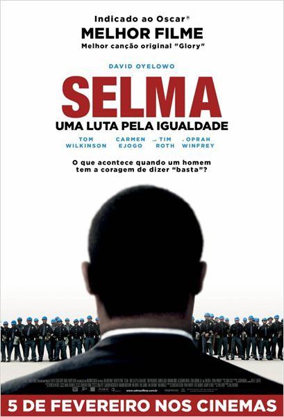 Selma - Uma Luta pela Igualdade  (2014)