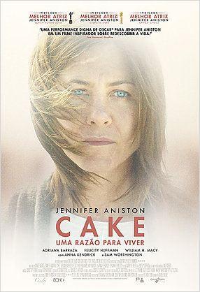 Cake - Uma Razão Para Viver  (2014)