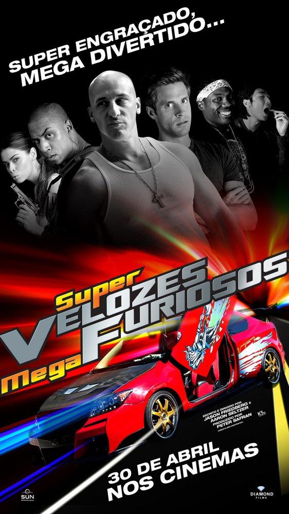 Super Velozes, Mega Furiosos (2015)