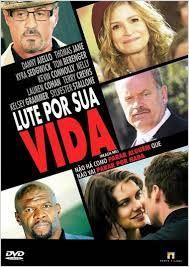 Lute Por Sua Vida  (2014)