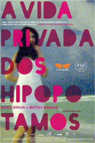 A Vida Privada dos Hipopótamos   (2014)