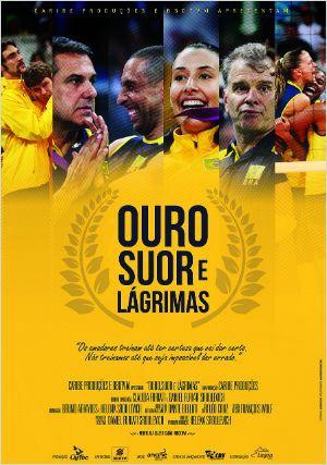 Ouro, Suor e Lágrimas  (2014)