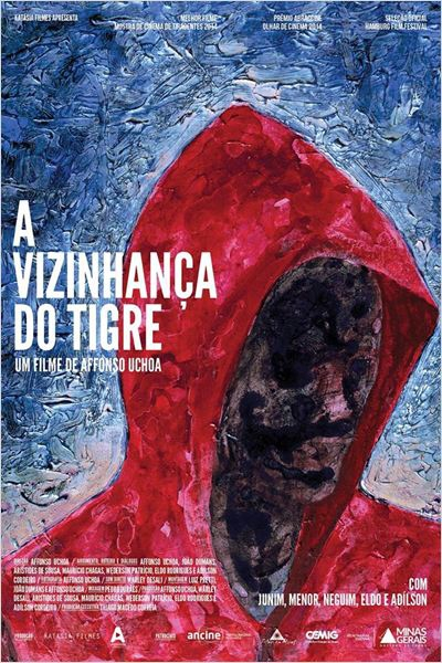 A Vizinhança do Tigre  (2014)