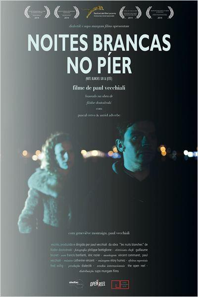 Noites Brancas no Píer  (2014)