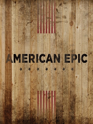 American Epic (2015)