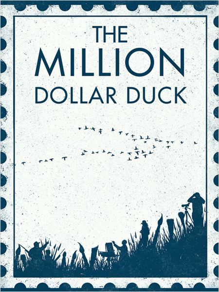 The Million Dollar Duck  (2014)