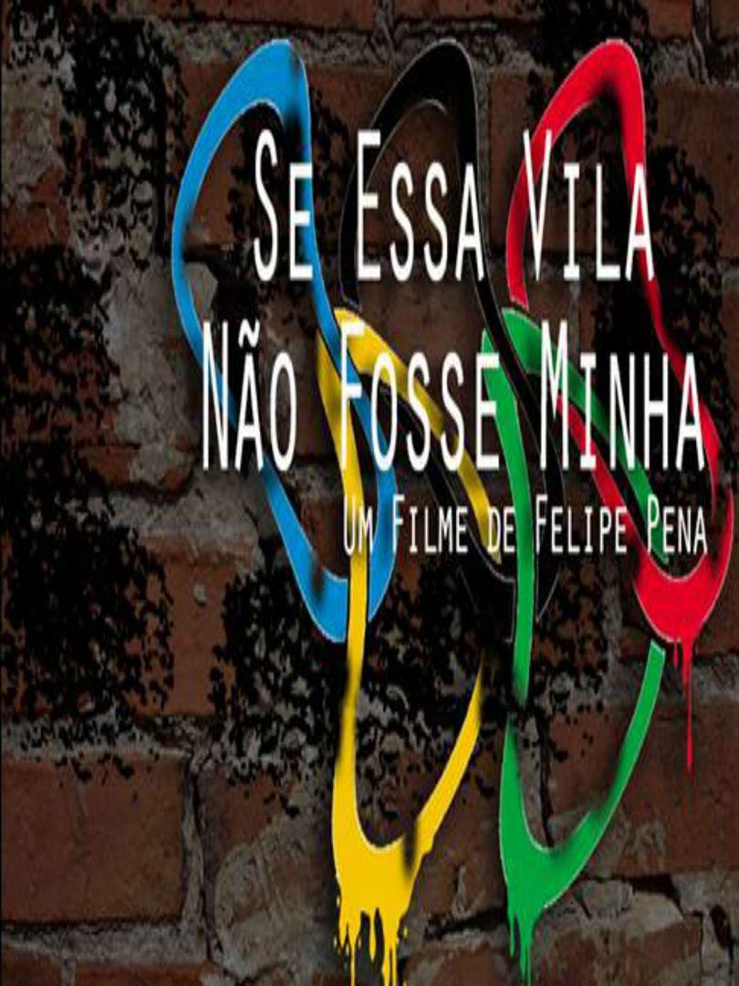 Se Essa Vila Não Fosse Minha  (2014)