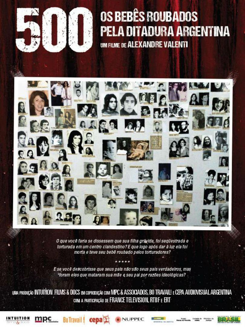 500 - Os bebês roubados pela Ditadura Argentina  (2014)