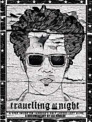 Viagens Noturnas com Jim Jarmusch  (2014)