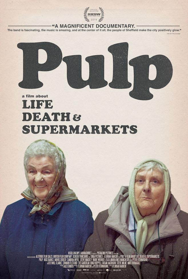 Pulp - Vida, Morte e Supermercados  (2014)