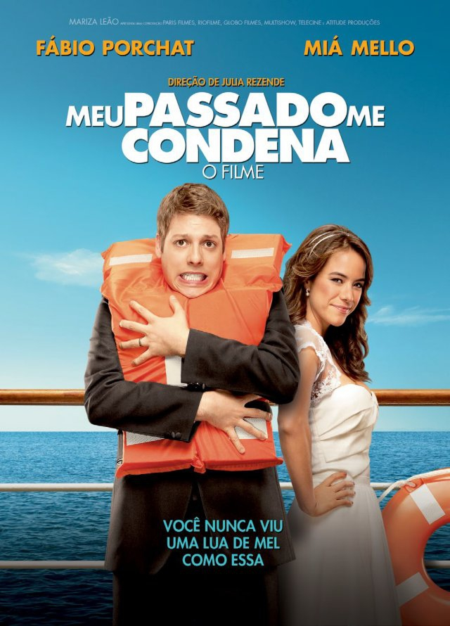 Meu Passado Me Condena - O Filme (2013)