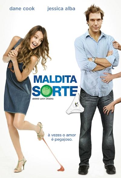 Maldita Sorte (2007)