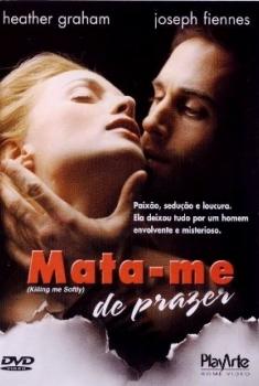 Mata-me de Prazer (2001)