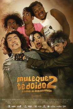 Muleque Té Doido 2: A Lenda de Dom Sebastião (2017)