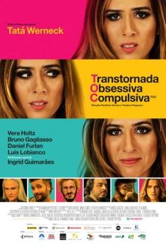 TOC - Transtornada Obsessiva Compulsiva (2015)