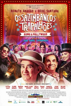 Os Saltimbancos Trapalhões: Rumo a Hollywood (2016)