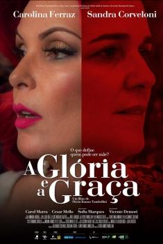 A Glória e a Graça (2017)