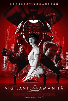 Vigilante do Amanhã: Ghost in the Shell (2017)