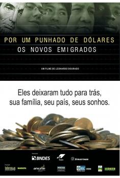 Por Um Punhado de Dólares – Os Novos Emigrados  (2014)