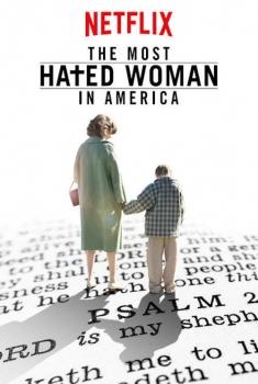 A Mulher Mais Odiada dos Estados Unidos (2017)