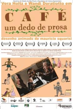 Café, um Dedo de Prosa  (2014)