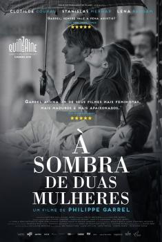 À Sombra de Duas Mulheres (2015)
