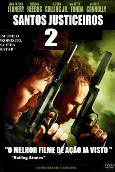 Santos Justiceiros 2 : O Retorno (2009)