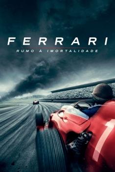 Ferrari: Rumo À Imortalidade (2017)