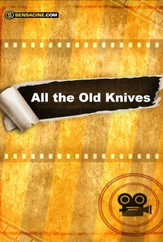 All the Old Knives (2018)