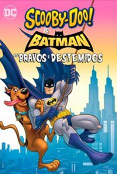 Scooby-Doo & Batman: Os Bravos e Destemidos (2018)