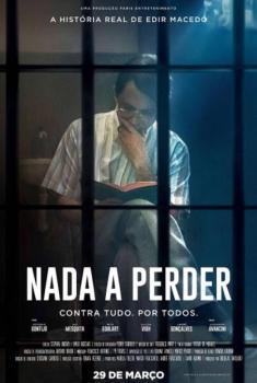 Nada A Perder - Parte 1 (2017)