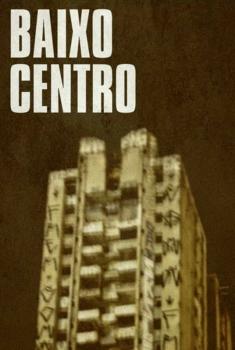 Baixo Centro (2018)