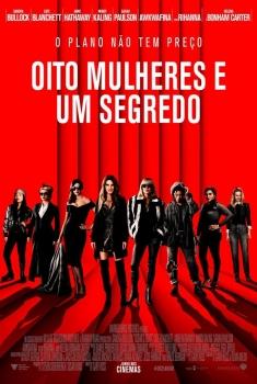 Oito Mulheres e um Segredo (2018)