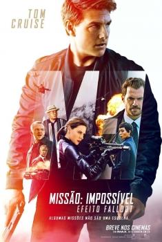 Missão Impossível - Efeito Fallout (2018)