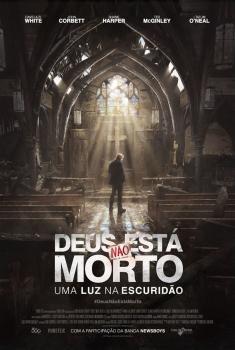 Deus Não Está Morto - Uma Luz na Escuridã (2018)