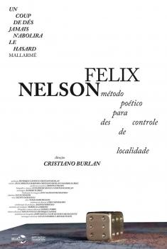 Nelson Felix - Método Poético para Descontrole de Localidade (2018)