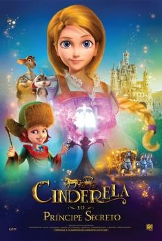Cinderela e o Príncipe Secreto (2018)
